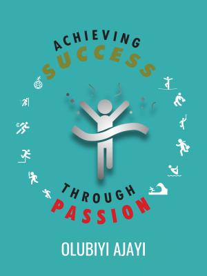 Achieving Success Through Passion Cover Design