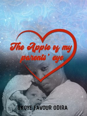 The Apple of my Parents Eye